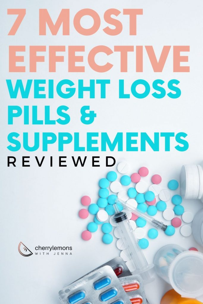 7 most effective weight loss pills and supplements